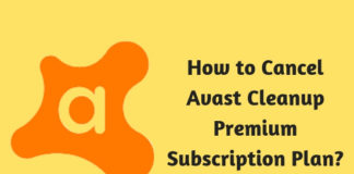 How to Cancel Avast Cleanup Premium Subscription Plan