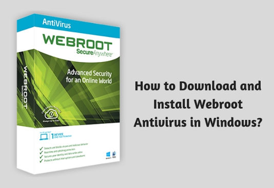 How to Download and Install Webroot Antivirus in Windows
