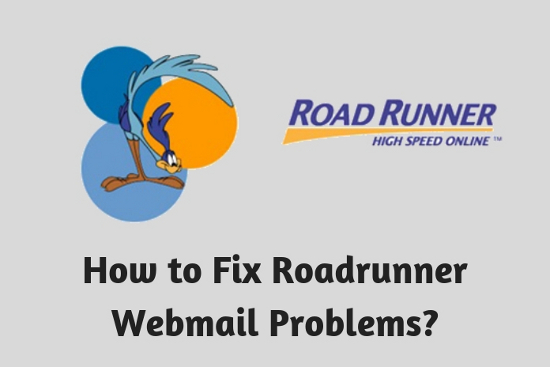 How to Fix Roadrunner<sup>™</sup> Webmail Problems