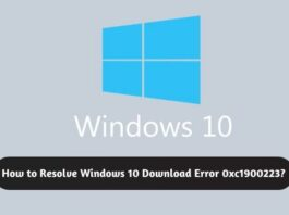 How to Resolve Windows 10 Download Error 0xc1900223?
