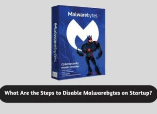 What Are the Steps to Disable Malwarebytes on Startup1