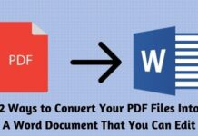 2 Ways to Convert Your PDF Files Into A Word Document That You Can Edit
