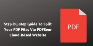 Step-by-step Guide To Split Your PDF Files Via PDFBear Cloud-Based Website